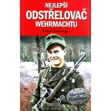 Nejlepší odstřelovač Wehrmachtu (autor Roland Kalteneger)