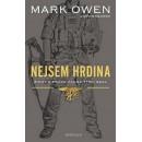 Nejsem hrdina: Život a práce člena týmu SEAL (autor Mark Owen, Kevin Maurer)