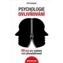 Psychologie ovlivňování (autor Vít Prokůpek)