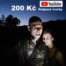 200 Kč - Podpora YouTube tvorby Daga