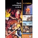 Člověk za hranicemi svých sil (autor J.J. Duffack)