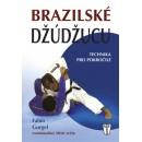 Brazilské džúdžucu - pokročilé techniky (autor Fabio Gurgel)
