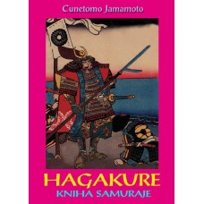 HAGAKURE - Kniha Samuraje