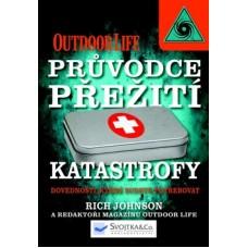 Průvodce přežití Katastrofy (autor Rich Johnson)