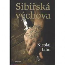 Sibiřská výchova (autor Nicolai Lilin)