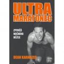 Ultramaratonec (autor Dean Karnazes)