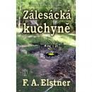 Zálesácká kuchyně (autor F. A. Elstner)