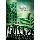 Apokalypsa Z: Začátek konce (autor Manel Loureiro)