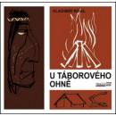 U táborového ohně (autor Vladimír Rogl)
